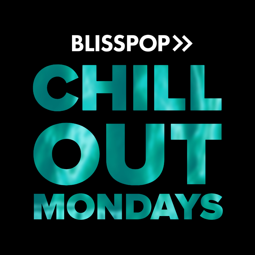 Chill Out Monday - July 15th